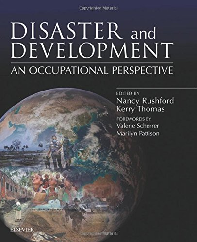 9780702040474: Disaster and Development: an Occupational Perspective, 1e