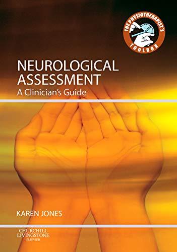 9780702040528: Neurological Assessment: A Clinician's Guide, 1e (Physiotherapist's Tool Box)