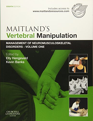 9780702040665: Maitland's Vertebral Manipulation: Management of Neuromusculoskeletal Disorders - Volume 1, 8e