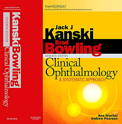 9780702040931: Clinical Ophthalmology: A Systematic Approach: Expert Consult: Online and Print, 7e (Expert Consult Title: Online + Print)