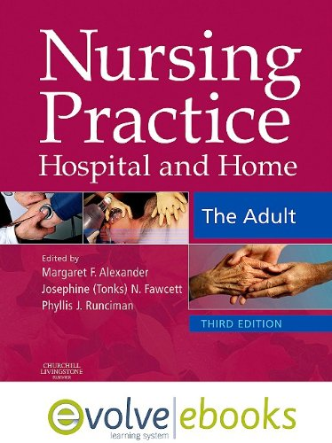 9780702041013: Nursing Practice: Hospital and Home -- The Adult Text and Evolve eBooks Package
