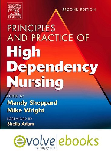 9780702041082: Principles and Practice of High Dependency NursingText and Evolve eBooks Package
