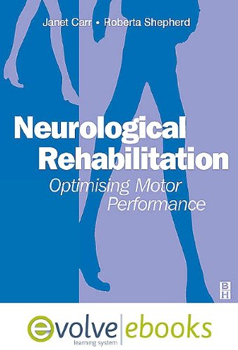 9780702041181: Neurological Rehabilitation: Optimizing Motor Performance