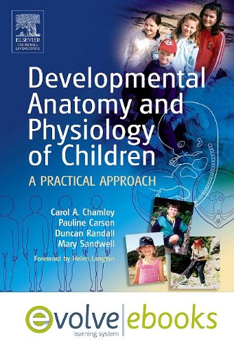 9780702041204: Developmental Anatomy and Physiology of Children Text and Evolve eBooks Package: A Practical Approach