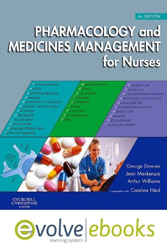 9780702041273: Pharmacology and Medicines Management for Nurses Text and Evolve eBooks Package, 4e