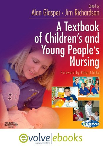 9780702041280: A Textbook of Children's and Young People's Nursing
