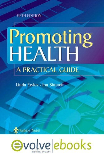 9780702041303: Promoting Health: A Practical Guide