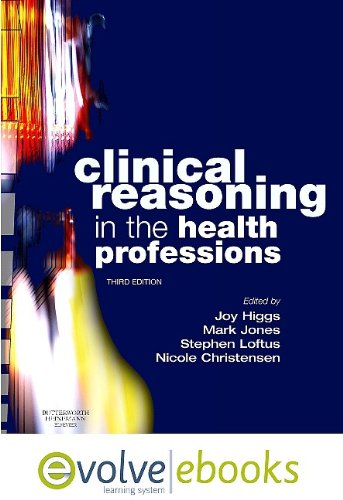 9780702041426: Clinical Reasoning in the Health Professions Text and Evolve eBooks Package