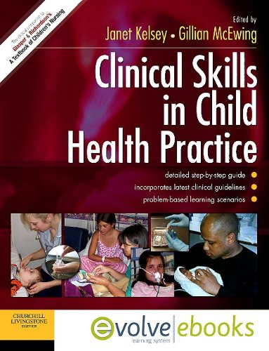 9780702041440: Clinical Skills in Child Health Practice Text and Evolve eBooks Package