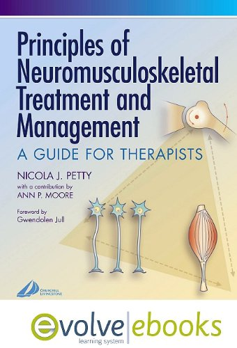 9780702041556: Principles of Neuromusculoskeletal Treatment and Management Text and Evolve EBooks Package: A Guide for Therapists