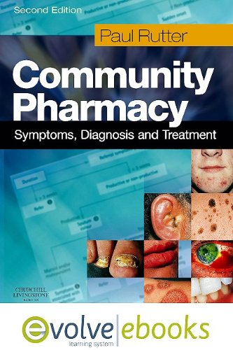 9780702041662: Community Pharmacy: Symptoms, Diagnosis and Treatment