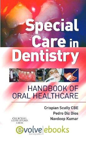 9780702041709: Special Care in Dentistry: Handbook of Oral Healthcare