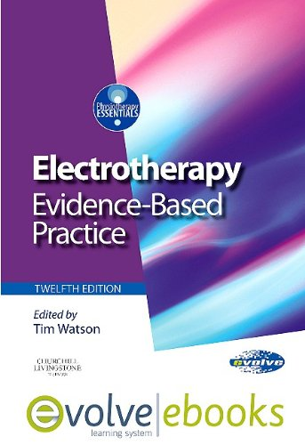 9780702041792: Electrotherapy: evidence-based practice (Physiotherapy Essentials)