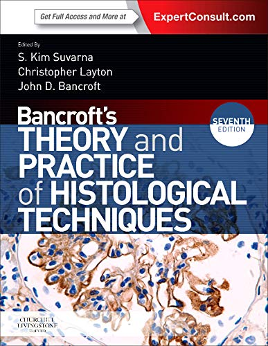 9780702042263: Bancroft's Theory and Practice of Histological Techniques: Expert Consult: Online and Print, 7e