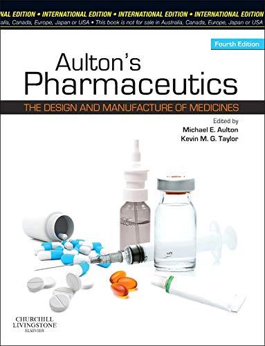 9780702042911: Aulton's Pharmaceutics: The Design and Manufacture of Medicines