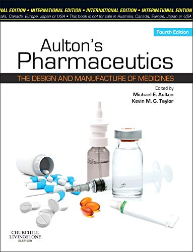 9780702042911: Aulton's Pharmaceutics: The Design and Manufacture of Medicines