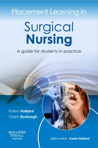 9780702043055: Placement Learning in Surgical Nursing: A guide for students in practice
