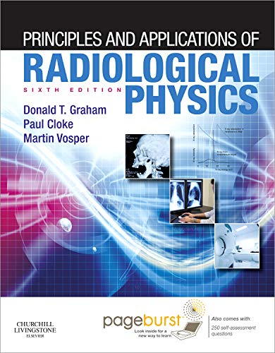 9780702043093: Principles and Applications of Radiological Physics: With Pageburst Online Access, 6e
