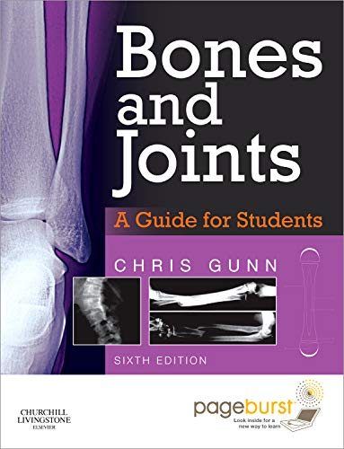 9780702043116: Bones and Joints: A Guide for Students: With Pageburst online access, 6e