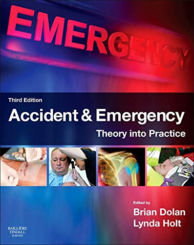 9780702043154: Accident & Emergency: Theory into Practice, 3e (Bailliere Tindall)