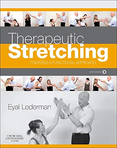 9780702043185: Therapeutic Stretching: Towards a Functional Approach, 1e
