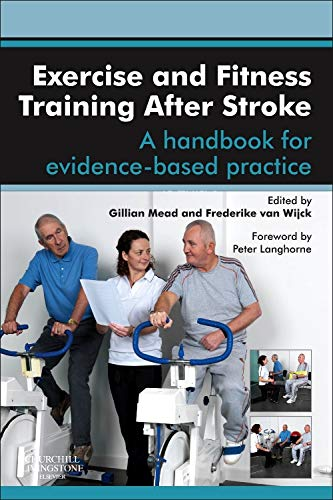 9780702043383: Exercise and Fitness Training After Stroke: a handbook for evidence-based practice