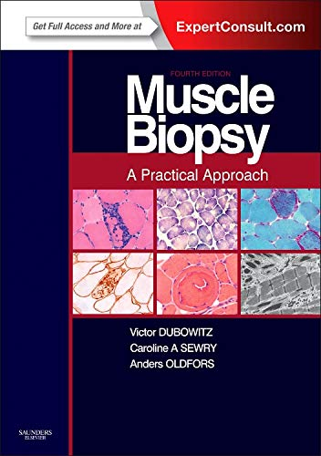 9780702043406: Muscle Biopsy: A Practical Approach: Expert Consult; Online and Print, 4e