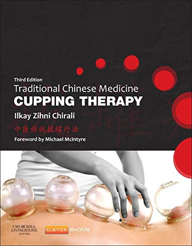 Traditional Chinese Medicine Cupping Therapy, 3e
