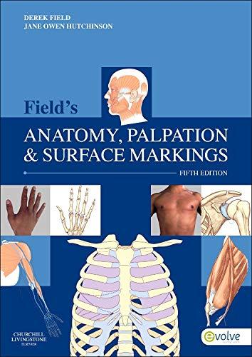 9780702043550: Field's Anatomy, Palpation & Surface Markings, 5e