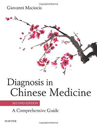 9780702044144: Diagnosis in Chinese Medicine: A Comprehensive Guide, 2e