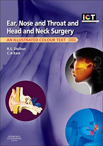 9780702044199: Ear, Nose and Throat and Head and Neck Surgery: An Illustrated Colour Text, 4e