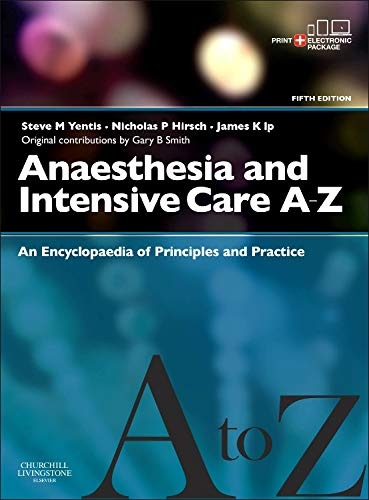 9780702044205: Anaesthesia and Intensive Care A-Z - Print & E-Book: An Encyclopedia of Principles and Practice, 5e