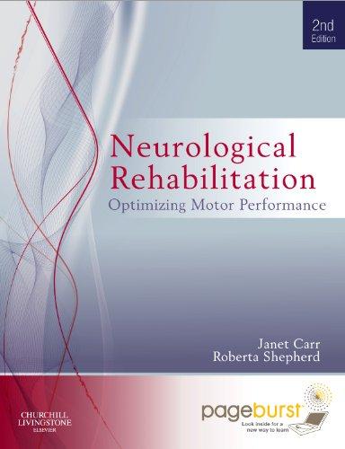 9780702044687: Neurological Rehabilitation: Optimizing Motor Performance WITH PAGEBURST ACCESS, 2e