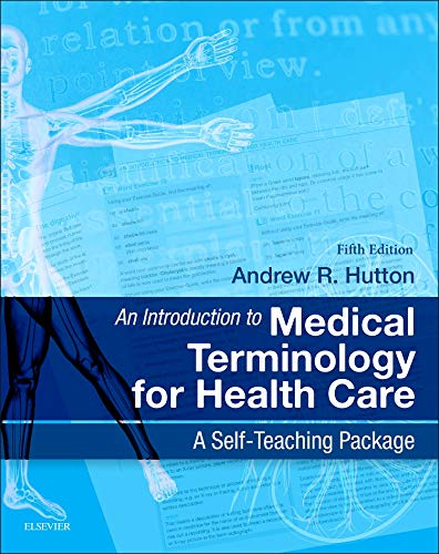 9780702044953: An Introduction to Medical Terminology for Health Care: A Self-Teaching Package, 5e