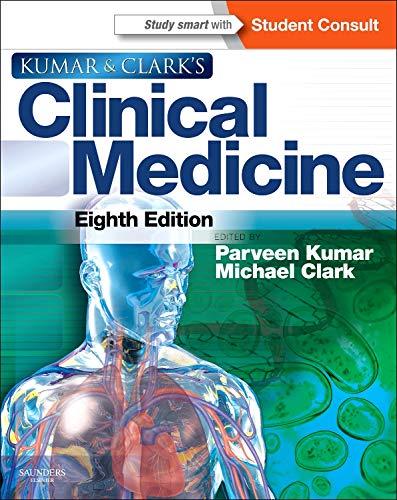 9780702044991: Kumar and Clark's Clinical Medicine, 8e (Kumar, Kumar and Clark's Clinical Medicine)