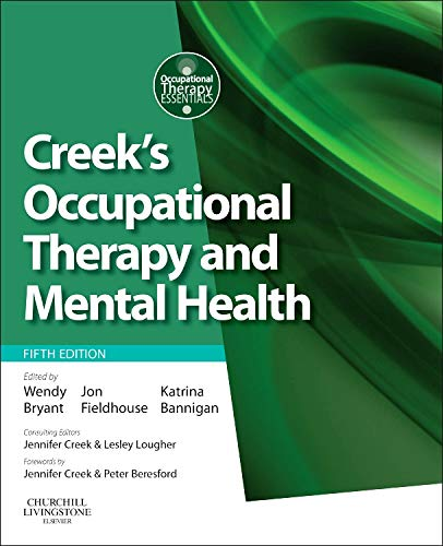 9780702045899: Creek's Occupational Therapy and Mental Health, 5e (Occupational Therapy Essentials)