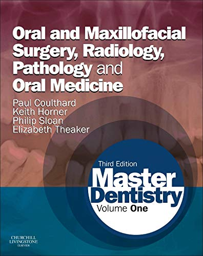 9780702046001: Master Dentistry: Volume 1: Oral and Maxillofacial Surgery, Radiology, Pathology and Oral Medicine, 3e