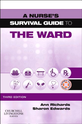 9780702046032: A Nurse's Survival Guide to the Ward, 3rd Edition