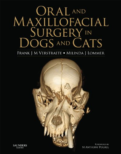 Oral and Maxillofacial Surgery in Dogs and Cats, 1e: Verstraete DrMedVet BVSc(Hons) MMedVet Dipl ...