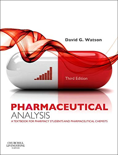9780702046216: Pharmaceutical Analysis: A Textbook for Pharmacy Students and Pharmaceutical Chemists, 3e