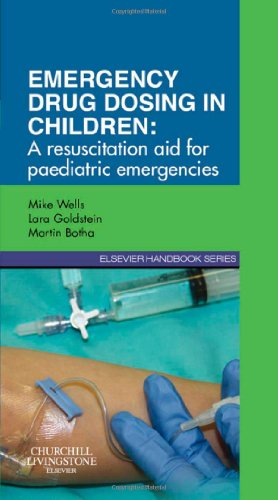 9780702046391: Emergency Drug Dosing in Children, A Resuscitation Aid for Paediatric Emergencies