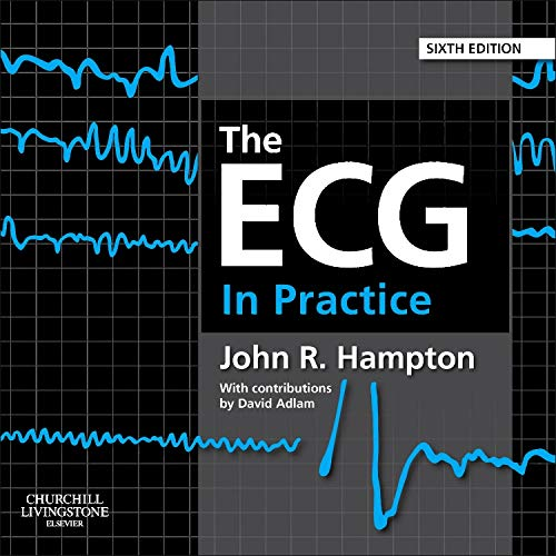 9780702046438: The ECG In Practice, 6th Edition