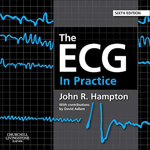 9780702046438: The ECG In Practice