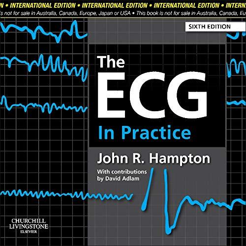 9780702046445: The ECG in Practice