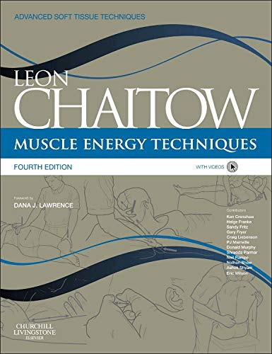 9780702046537: Muscle Energy Techniques: with access to www.chaitowmuscleenergytechniques.com, 4e (Advanced Soft Tissue Techniques)