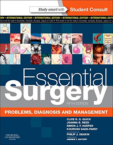 9780702046759: Essential Surgery International Edition: Problems, Diagnosis and Management With STUDENT CONSULT Online Access (MRCS Study Guides)