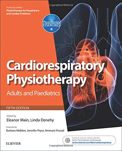 9780702047312: Cardiorespiratory Physiotherapy: Adults and Paediatrics: formerly Physiotherapy for Respiratory and Cardiac Problems, 5e (Physiotherapy Essentials)