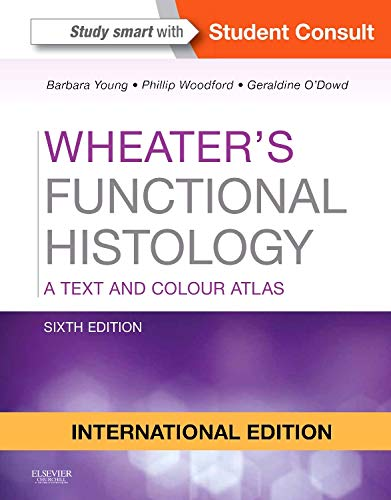 9780702047466: Wheater's Functional Histology, Int'l Ed (A Text and Colour Atlas)