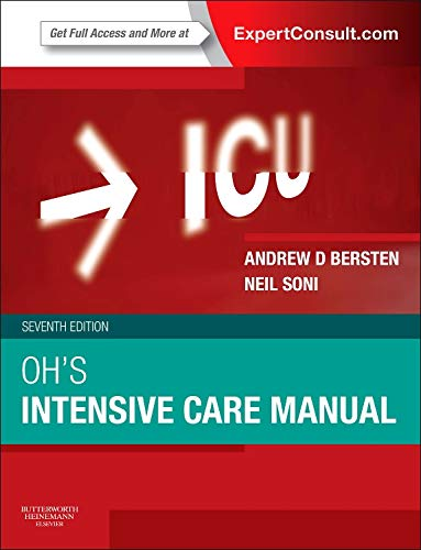 9780702047626: Oh's Intensive Care Manual: Expert Consult: Online and Print, 7e