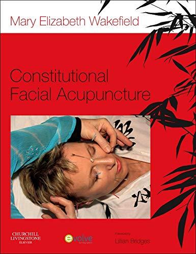 9780702049477: Constitutional Facial Acupuncture